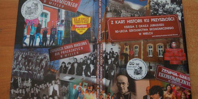 Polecamy publikacje: Z kart historii ku przyszłości…