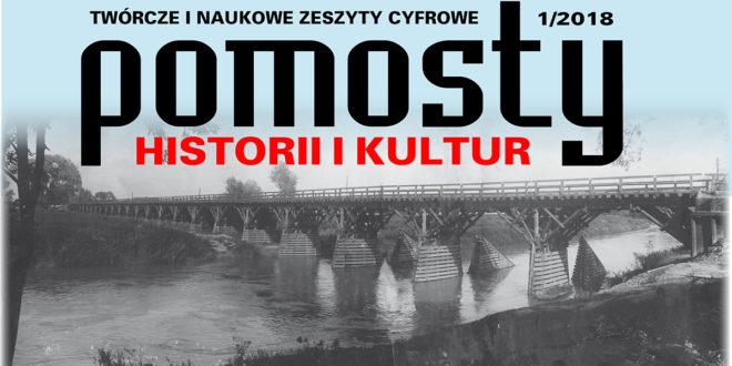 """Szanowni autorzy i twórcy – """"Pomosty historii i kultur"""" zapraszają"""