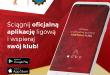 Oficjalna aplikacja Fortuna 1 Ligi!